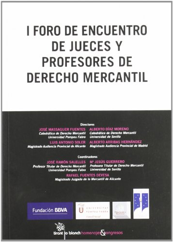 I Foro de Encuentro de Jueces y Profesores de Derecho Mercantil
