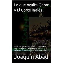 Lo que oculta Qatar y El Corte Inglés: Noticias que mil21.es ha publicado