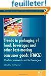 Trends in Packaging of Food, Beverage...