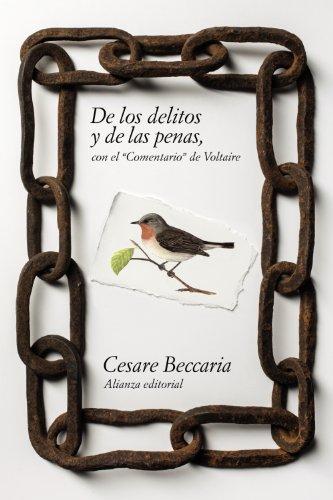 De los delitos y de las penas. Con el Comentario de Voltaire (El Libro De Bolsillo - Ciencias Sociales)