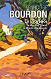 vignette de 'En Provence (Françoise Bourdon)'
