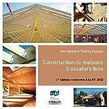 Construction de maisons à ossature bois, Conforme à la RT 2012...