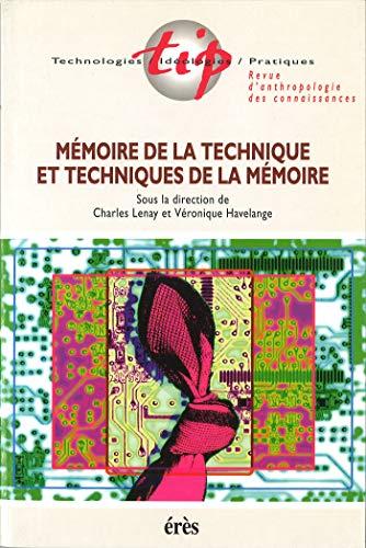 Mémoire de la technique et techniques de la mémoire (Technologies-Id) par Véronique HAVELANGE