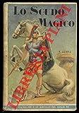 lo scudo magico