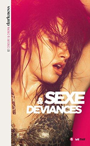 Darkness, censure et cinéma (2. Sexe & déviances)