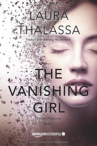 The Vanishing Girl - dition franaise