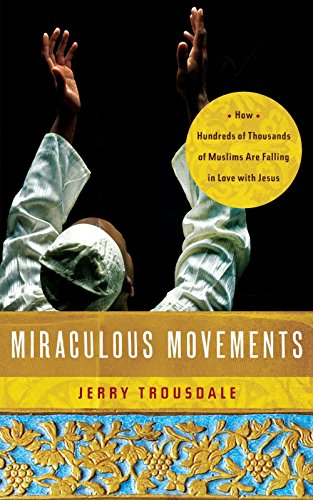 Miraculous Movements by Jerry Trousdale (6-Apr-2012) Paperback