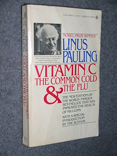 Vitamin C, the Common Cold and the Flu