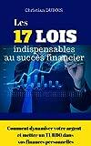 Telecharger Livres Les 17 lois indispensables au succes financier Comment dynamiser votre argent et mettre un turbo dans vos finances personnelles (PDF,EPUB,MOBI) gratuits en Francaise