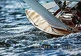 Yacht Classic - Kalender 2020 - Delius-Klasing-Verlag - Nico Krauss fotografiert klassische Yachten - Wandkalender mit grandiosen Aufnahmen - 67, 5 cm x 47 cm - Segelkalender - Yachtsport