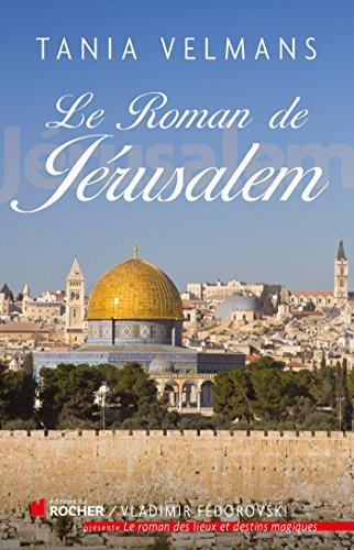 Le roman de Jérusalem