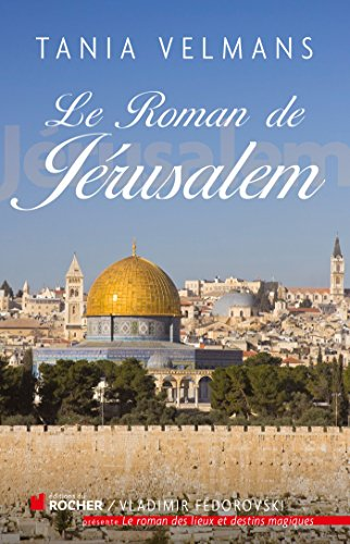 Le roman de Jrusalem
