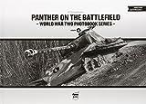 Panther on the Battlefield: World War Two Photobook Series - Matyas Panczel