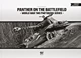 Panther on the Battlefield: World War Two Photobook Series: World War Two Photobook Series