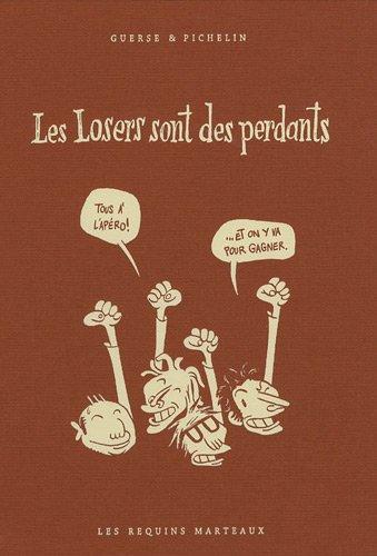 Les Losers Sont des Perdants