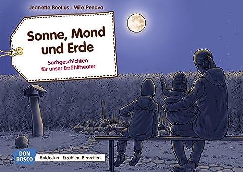 Sonne, Mond und Erde: Sachgeschichten für unser Erzähtheater. Entdecken. Erzählen.