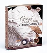 Le grand Larousse gastronomique - nouvelle édition