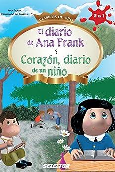 El diario de Ana Frank y Corazón, diario de un niños eBook