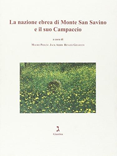 La nazione ebrea di Monte San Savino e il suo campaccio