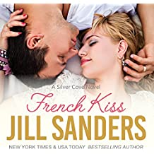 French Kiss: Silver Cove Series, Book 2