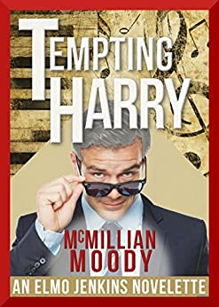 Tempting Harry (The Elmo Jenkins Novelettes Book 3) by [Moody, McMillian]