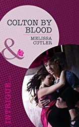 Colton by Blood (Mills & Boon Romantic Suspense) (The Coltons of Wyoming, Book 2)