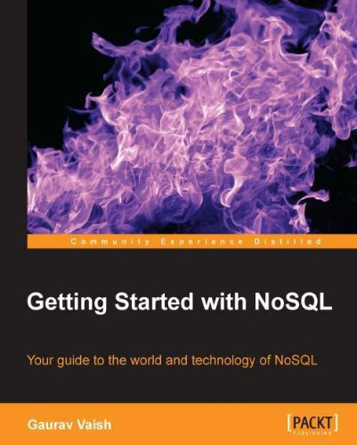 Getting Started with NoSQL por Gaurav Vaish