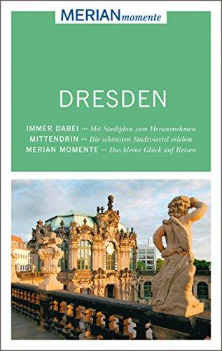 MERIAN momente Reiseführer Dresden: MERIAN momente - Mit Extra-Karte zum Herausnehmen