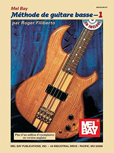 Electric Bass Method Volume 1, French Édition +CD