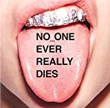 No one ever really dies | N*E*R*D