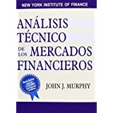 Analisis Tecnico de Los Mercados Financieros / Technical Analysis of Financial Markets (Spanish Edition) by John Murphy (2003-12-01)