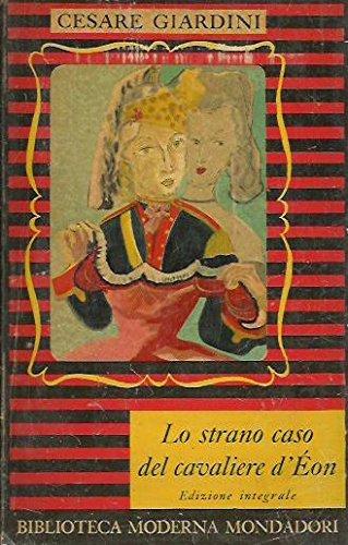 lo-strano-caso-del-cavaliere-deon-1728-1810-di-cesare-giardini