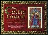 Telecharger Livres The Celtic Tarot Discover Celtic Myth and Legends in Your Tarot Deck (PDF,EPUB,MOBI) gratuits en Francaise