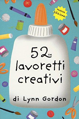 52 lavoretti creativi. Carte por Katherine Emery