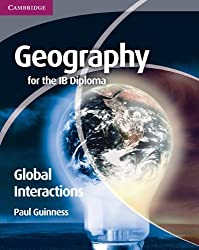 Geography for the IB Diploma Global Interactions by Guinness, Paul (2011) Paperback
