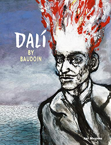 Was he a madman, a genius or a lover? Was he impotent, paranoid or simply shy? There is no shortage of labels for the landmark Surrealist painter Salvador Dalí, as well known for his acts of public bravado as for his extraordinary work. Edmond Baudoi...