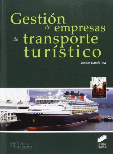 Gestión de empresas de transporte turístico por Isabel García Isa