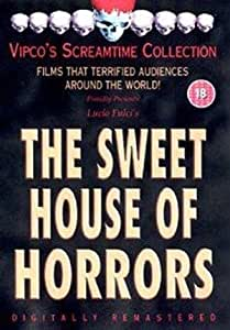 The Sweet House Of Horrors [DVD]