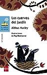 Los cuervos del jardín par Huxley