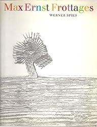 Max Ernst: Frottages