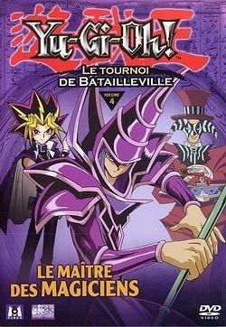 Yu-Gi-Oh ! - Saison 2, Partie 4 - Le Tournoi de Batailleville : Le Maître des magiciens