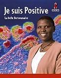 Telecharger Livres Je Suis Positive (PDF,EPUB,MOBI) gratuits en Francaise