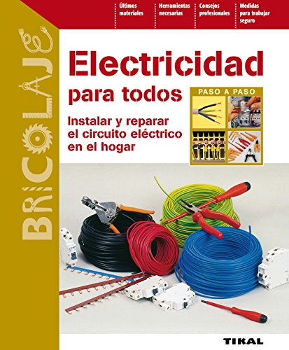 Electricidad para todos (Bricolaje nº 43) por Dominique Bohn