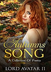 Autumns Song: A Collection Of Poetry
