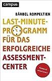 Last-Minute-Programm für das erfolgreiche Assessment-Center