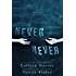 Never Never: Part One of Three (English Edition)