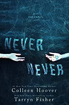 Never Never: Part One of Three (English Edition) di [Hoover, Colleen, Fisher, Tarryn]