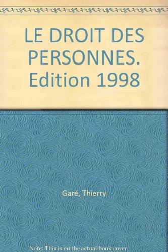 LE DROIT DES PERSONNES. Edition 1998