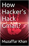 "The book ""How Hacker's Hack Gmail?"" consists of the tricks & methods used by hacker's all around the world to hack any Gmail account. Please don't use this book for any Criminal purpose like Hacking others Gmail account (or) so on but use it only..."