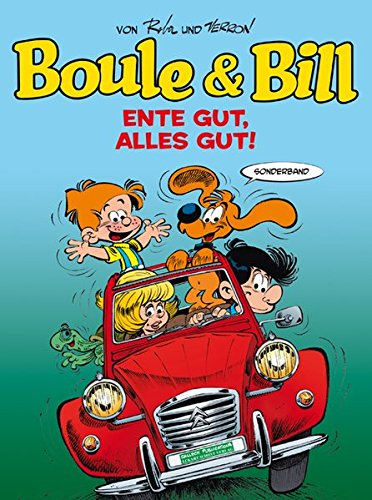 Boule und Bill: Ente gut, alles gut